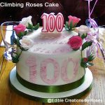 100th birthday cake, climbing roses